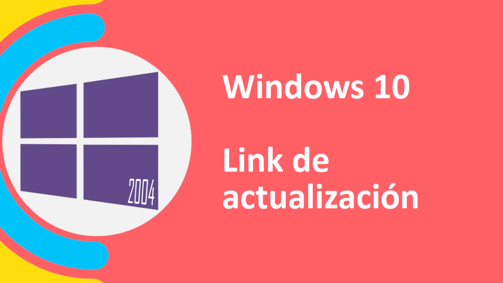 actualización de windows 10 mayo 2020